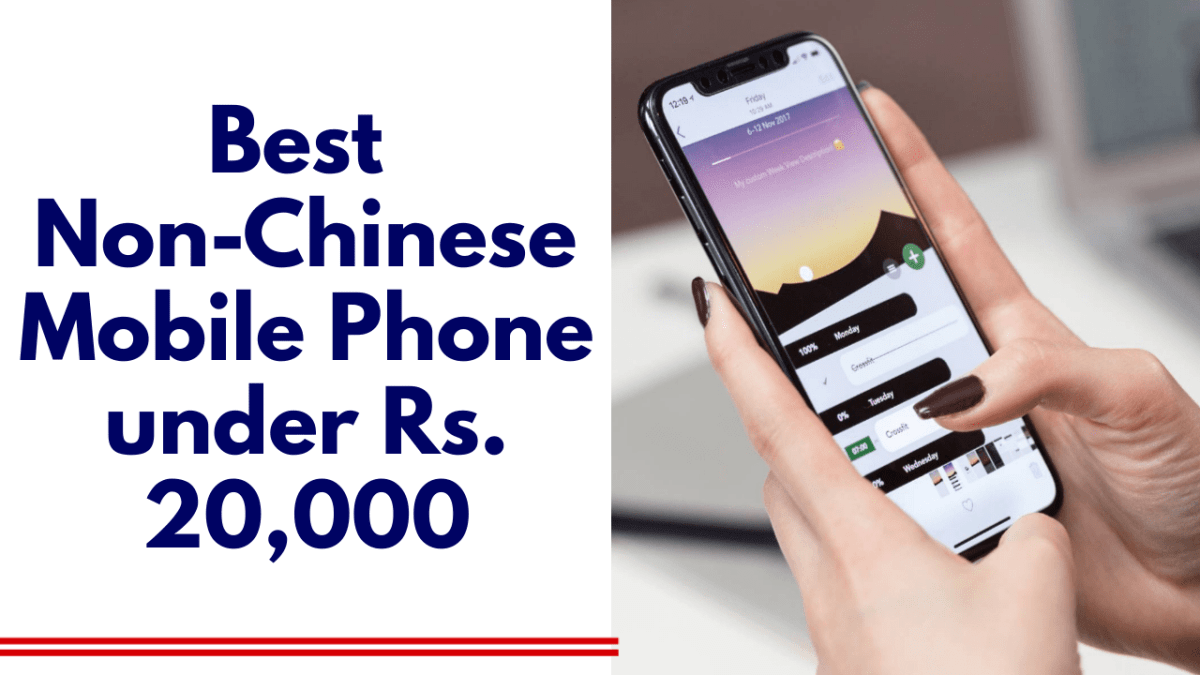Best Non-Chinese Smartphone under 20000|| Best Mobile phone under Rs. 20000